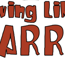 LLL - Living Like Larry Sticker