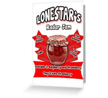 Lonestar's Radar Jam Greeting Card
