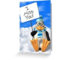 I Miss You Penguin Card Greeting Card