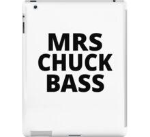 Mrs Chuck Bass iPad Case/Skin