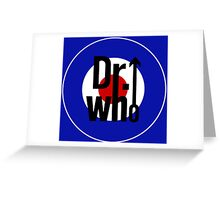 Doctor Who / The Who spoof w/ blue background Greeting Card