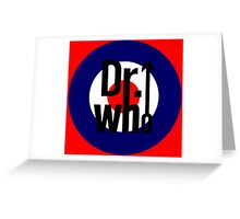 Doctor Who / The Who spoof w/ red background Greeting Card