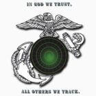 In God we trust, All others we track. by Dave DelBen