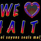 We love Haiti by kesler
