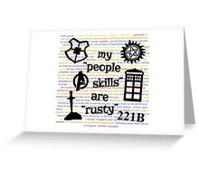 """My """"People Skills"""" are """"Rusty"""" V2 Greeting Card"""