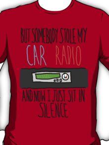Car Radio |-/ T-Shirt