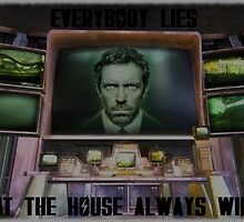 Everybody Lies, But The House Always Wins by NuclearPotato
