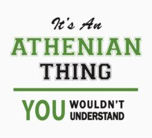 It's an ATHENIAN thing, you wouldn't understand !! by itsmine