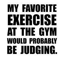 Favorite Exercise Judging by AmazingMart