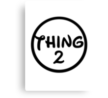 Thing 2 Canvas Print