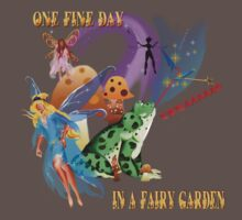 One Fine Day In A Fairy Garden by Lotacats