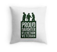 Patriotic 'Proud Daughter of a Vietnam Veteran' Ladies T-Shirt and Gifts Throw Pillow