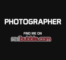 Photographer. Find Me on Redbubble.com by Stephen Mitchell