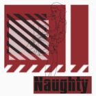 Naughty by Stephanie  Williams