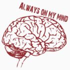 Always on my mind by Stephanie  Williams