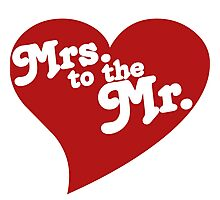 MRS. to the MR. Photographic Print