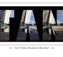 The Titanic Museum, Belfast Sticker