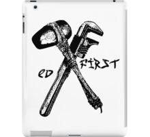 Ed First. EV Tatoo. Earth first mashup. iPad Case/Skin