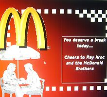Cheers to Ray Kroc & the McD Bros. by Thomas Josiah Chappelle