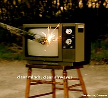 clear minds, clear airwaves by Tim Martin