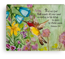 Humming Bird - Philippians 4:19 Canvas Print