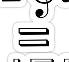Music = Life Sticker