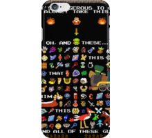 It's Dangerous To Go Alone, Take All of This! iPhone Case/Skin