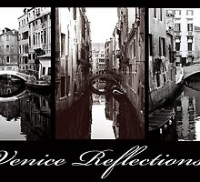Venice Reflections by DavidROMAN