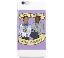 troy and abed in the morning iPhone Case/Skin
