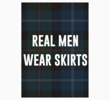 Real Men Wear Skirts (Light Shirts) Kids Clothes