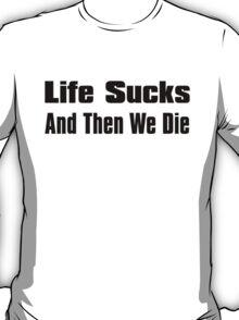 A Bit of Optimism #3 (Large Text) T-Shirt