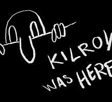 Kilroy was ere by memeseen