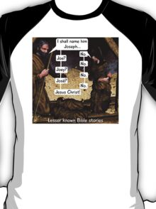 Lesser known Bible Stories - Naming Jesus T-Shirt