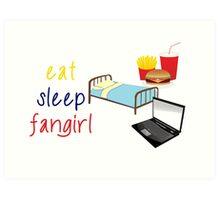 Eat, sleep, fangirl Art Print
