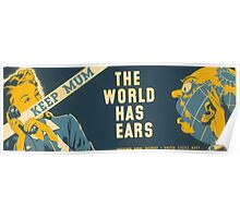 Keep Mum, the World has Ears Poster