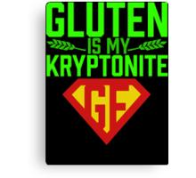 Gluten is my Kryptonite Parody Gluten-Free Celiac T Shirt Canvas Print