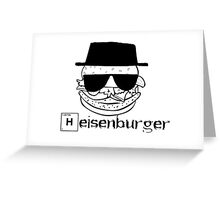 heisenburger breaking bad  Greeting Card
