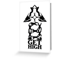 Get High Greeting Card