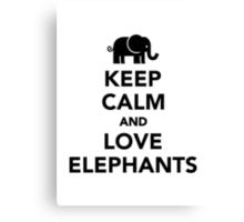 Keep calm and love elephants Canvas Print