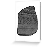 Rosetta Stone Greeting Card