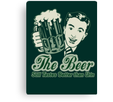 Give a Man a Beer Canvas Print