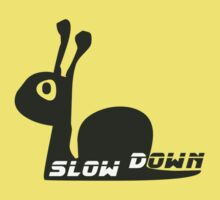 Slow down by Freelancer