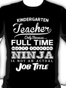 Ninja Kindergarten Teacher T-shirt T-Shirt