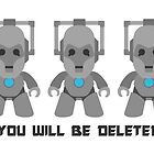You will be deleted! by Twagger