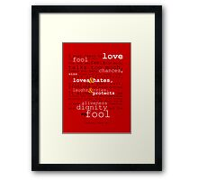 The Fool In Me Framed Print