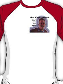 Hey Funky Bunch! T-Shirt