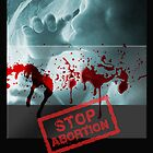 Stop Child Abortion by kanika78