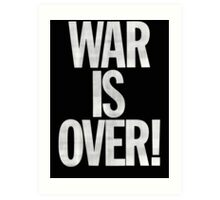 War is Over (John Lennon Inspired) Art Print