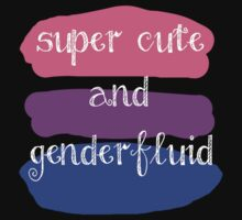 Super Cute and Genderfluid by prucanada