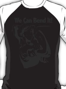 We Can Bend It T-Shirt